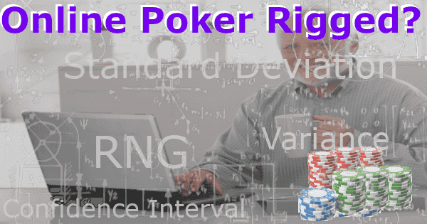 Are American Online Poker Sites Rigged?